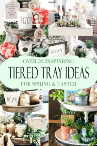 Inspiring Spring and Easter ideas to decorate Tiered Trays. If you love farmhouse decor shabby chic decor or even rustic decor, you will love this collection of styled trays. #eastertieredtrays #springtieredtrays #easter